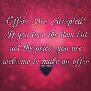 Other - Offers Are Accepted!